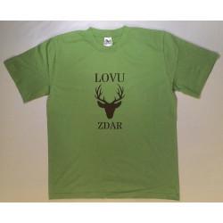 Tričko LOVU ZDAR zelené